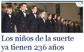 Los niños de la suerte ya tienen 236 años